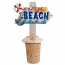 To The Beach Wine Bottle Stopper