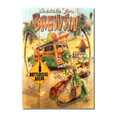 Cruzin' For Brewsin' Wood Art