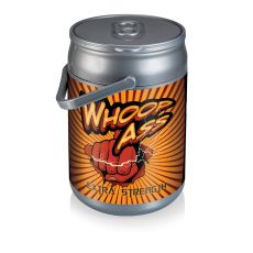 Can Cooler- Whoop Ass Can