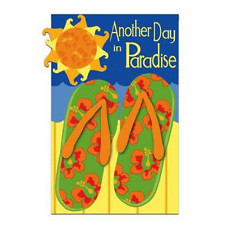 Another Day In Paradise ( Flip Flop) Garden Flag