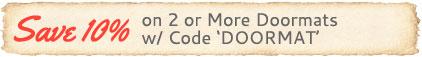 Save 10% on 2 Doormats