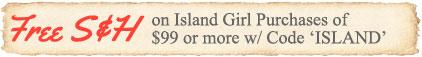 Island Girl Ships Free