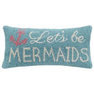Let's be Mermaids Hook Pillow