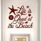 Life is Good at the Beach Custom Wall Decal