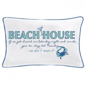 Beach House Saying Pillow