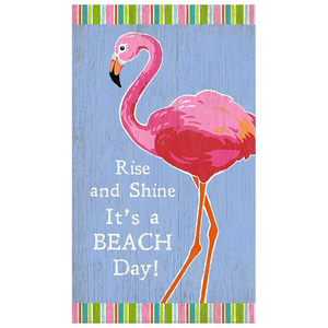 Rise And Shine Beach Sign