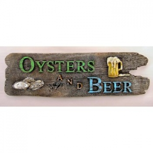 Oysters And Beer Driftwood Sign