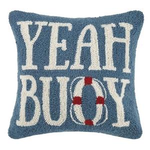 Yeah Buoy Hook Pillow 16X16 in.