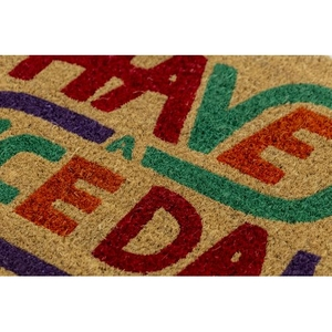 Have a Nice Day Coir Doormat with Backing